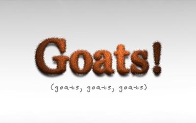 Goats! Goats! Goats!