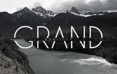 Grand Humility