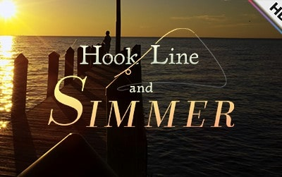 Hook, Line, and Simmer