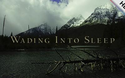 Wading Into Sleep